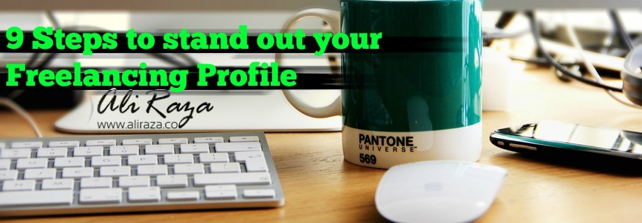 9 steps to stand out your freelancing profile
