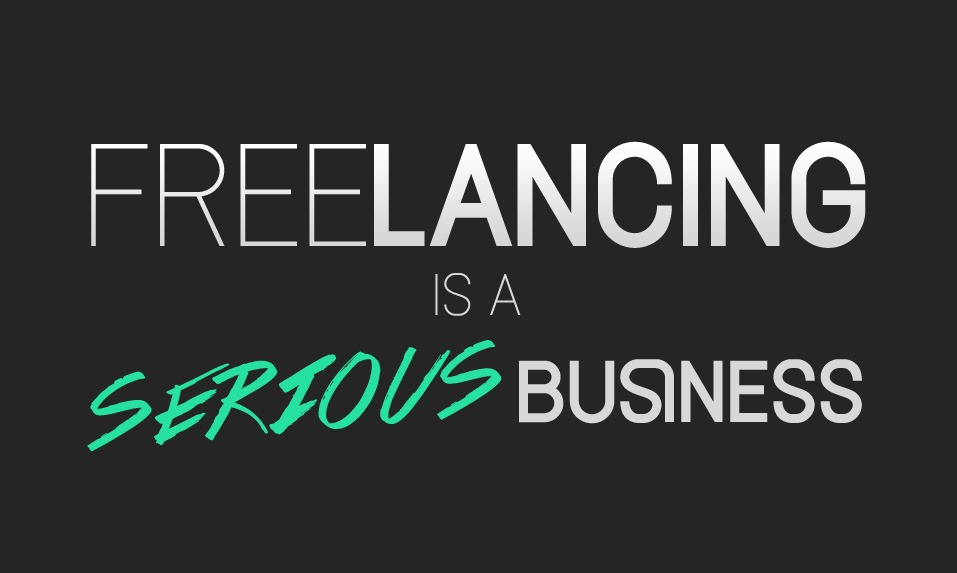 freelancing is a serious business