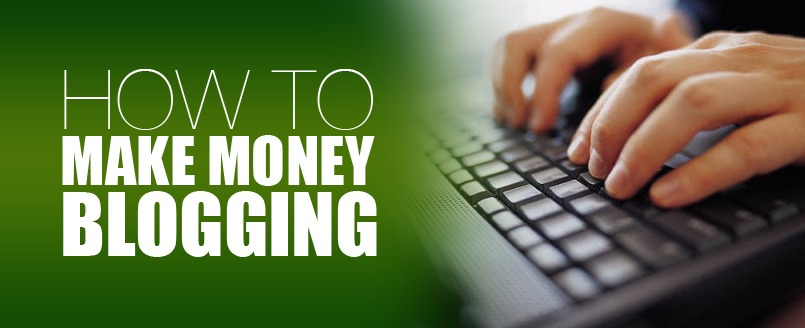 how to make-money-blogging