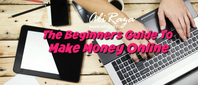 The Beginner's Guide to Money Making Online in 2016