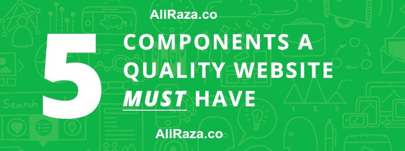 5 components a quality website must have
