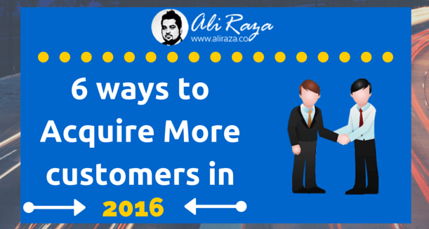 6 ways to acquire customer