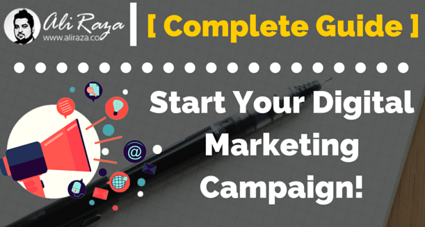 How to Start Your Digital Marketing Campaign