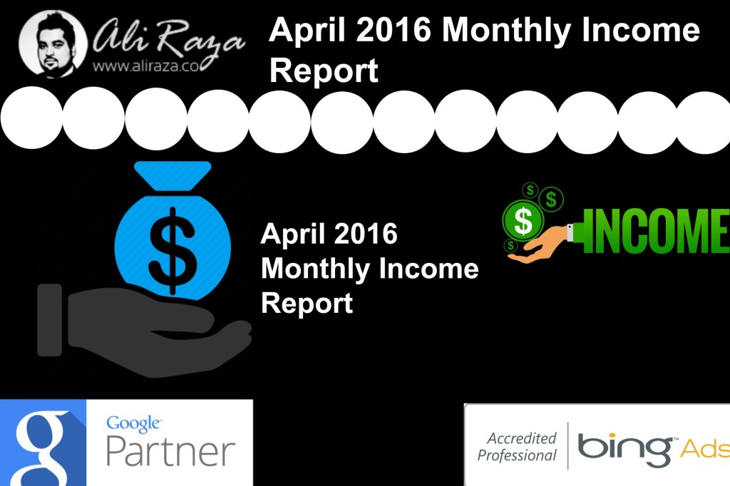 April 2016 Monthly Income Report