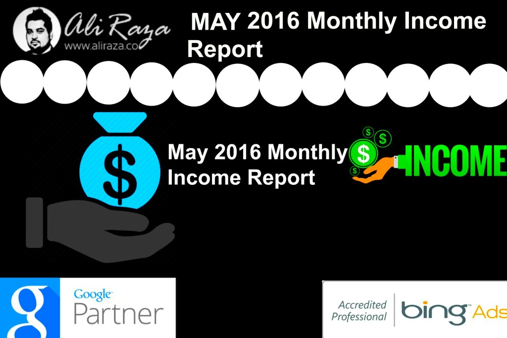 May 2016 Monthly Income Report