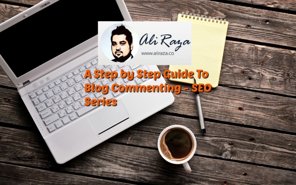 A Step-by-Step Guide to Blog Commenting – [SEO Series Part3]