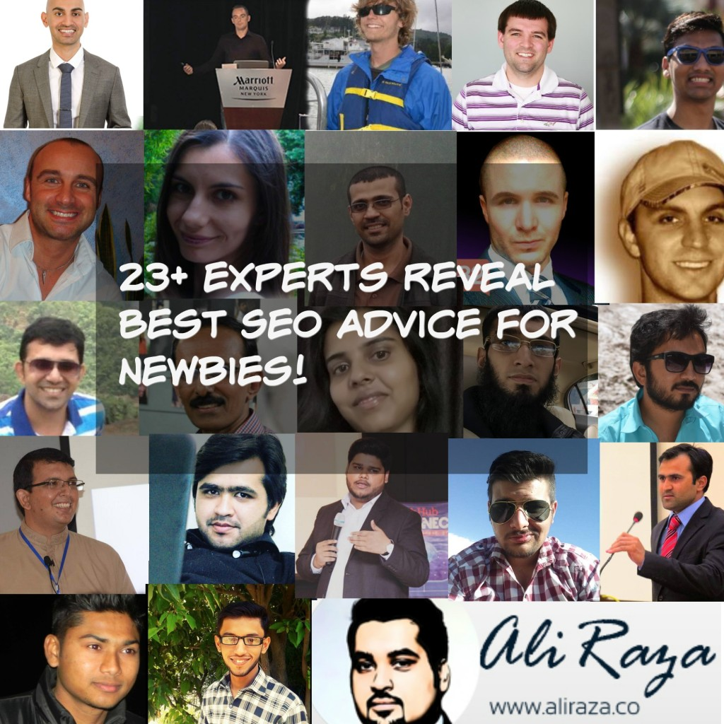 Experts Roundup : 23+ Experts Reveal Best SEO Advice For Newbies!