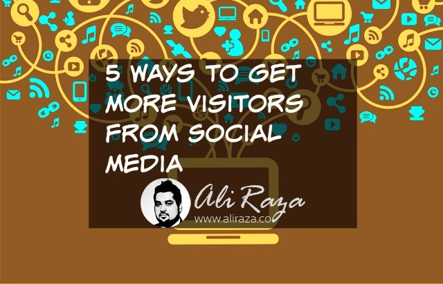 5 Ways to Get More Visitors from Social Media