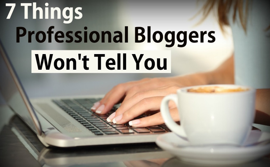 7 things you should know as a blogger