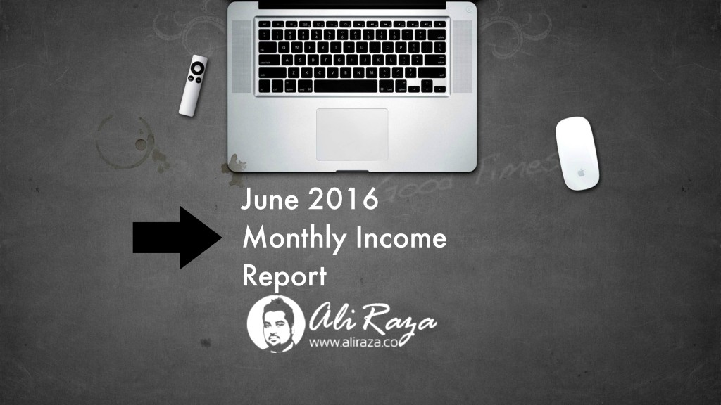 June 2016 Monthly Income Report