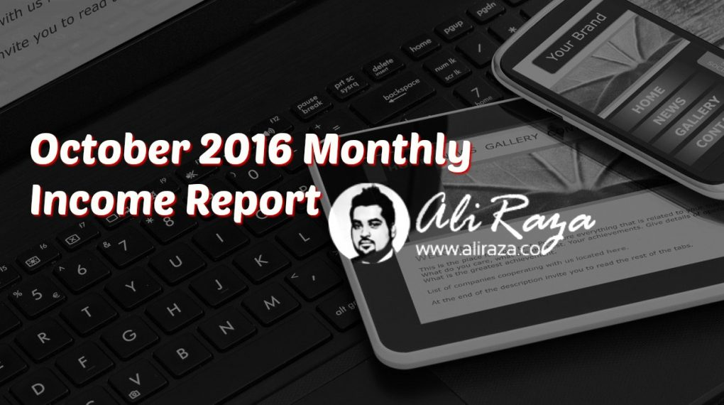 October 2016 Monthly Income Report