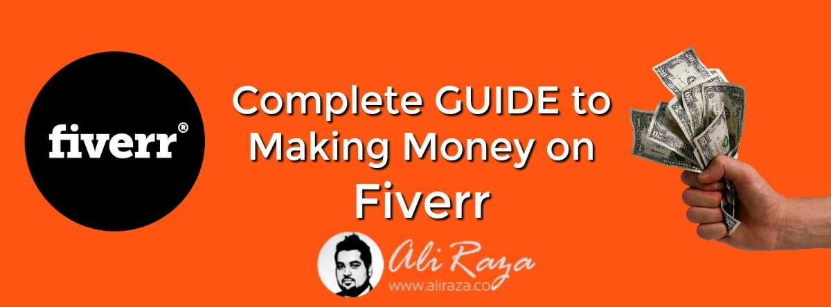 complete guide to making money on fiverr