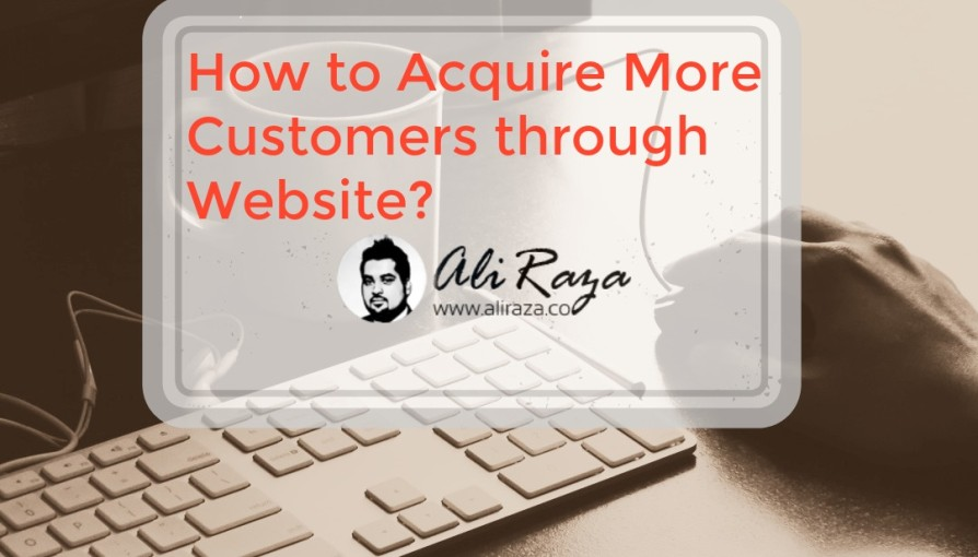 how to acquire more customers through website
