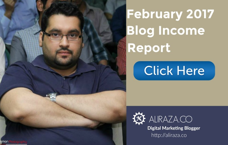 february 2017 monthly income blog report
