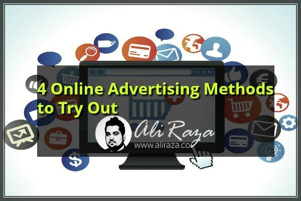 4 Online Advertising Methods to Try Out