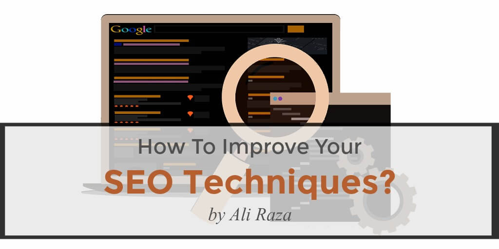 how to improve your seo technique