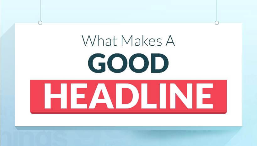 Source : https://neilpatel.com/blog/the-step-by-step-guide-to-writing-powerful-headlines/
