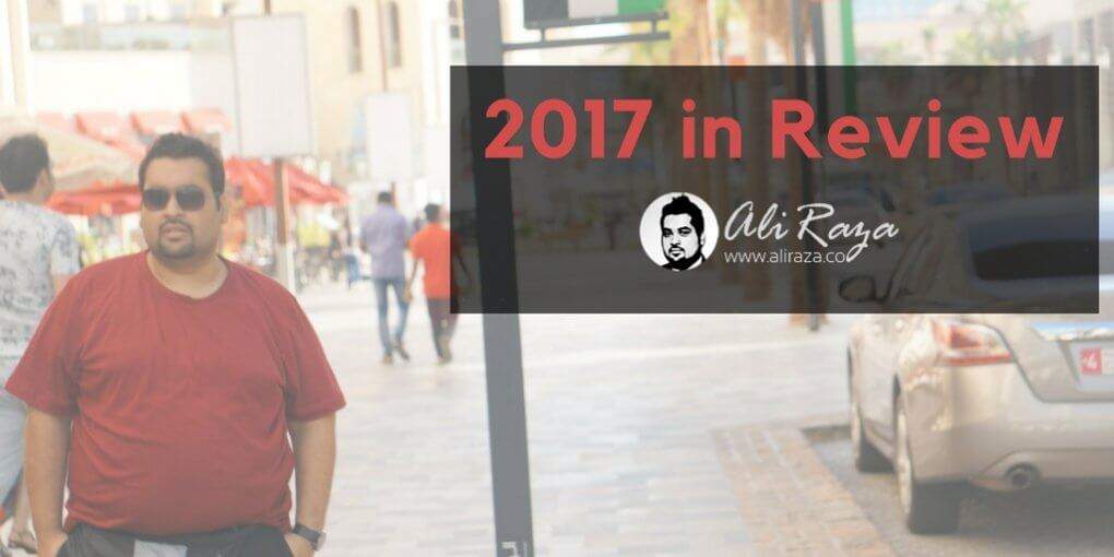 2017 in review aliraza