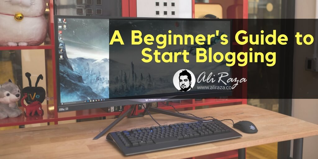 the beginners guide to start blogging