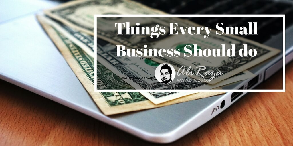 Things Every Small Business Should do