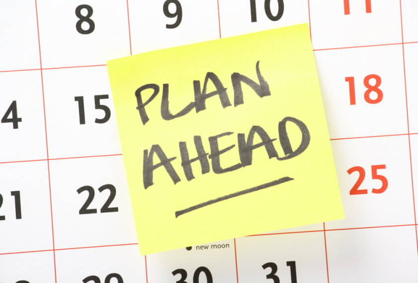 plan ahead schedule