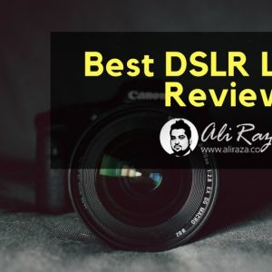 Best DSL R Lenses review