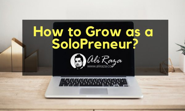 How to Grow as a SoloPreneur