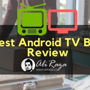Best Android TV Box Review