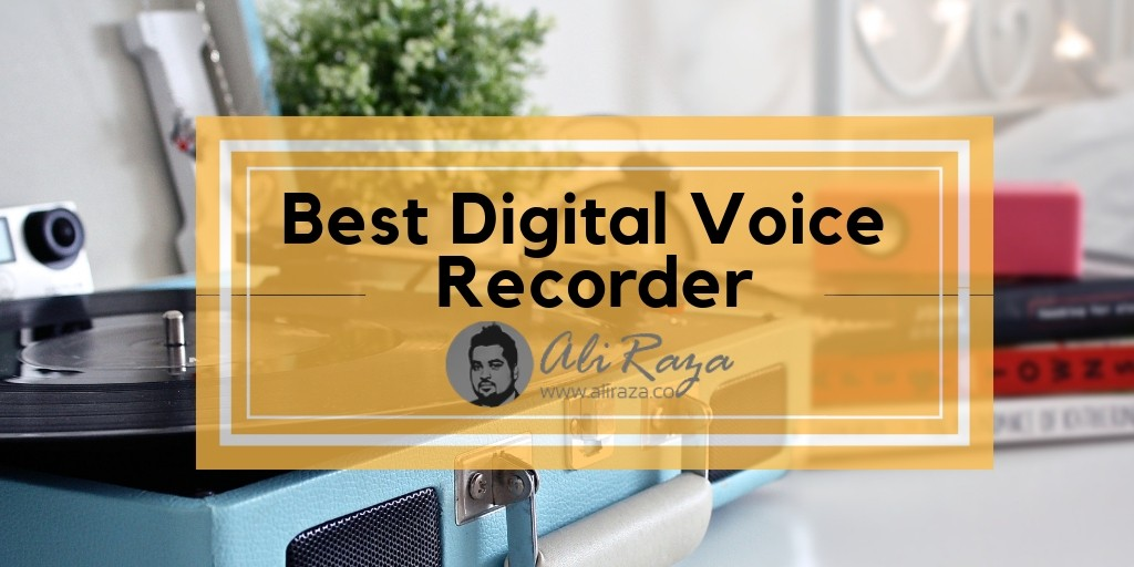 Best Digital Voice Recorder