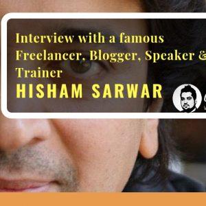 Hisham Sarwar Interview