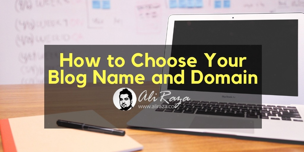 How to Choose Your Blog Name and Domain
