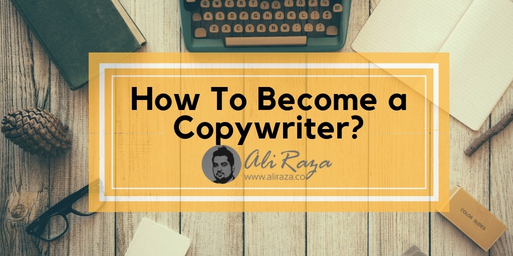 how to become a copywriter