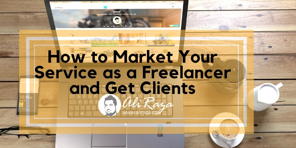 How to Market Your Service as a Freelancer