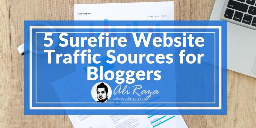 5 Surefire Website Traffic Sources for Bloggers
