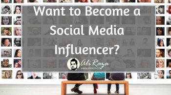 Want to Become a Social Media Influencer