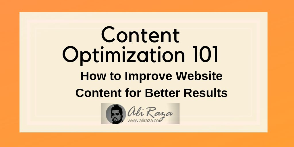 Content Optimization 101_ How to Improve Website Content for Better Results