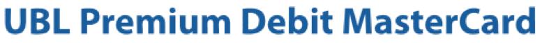 UBL Premium Debit MasterCard
