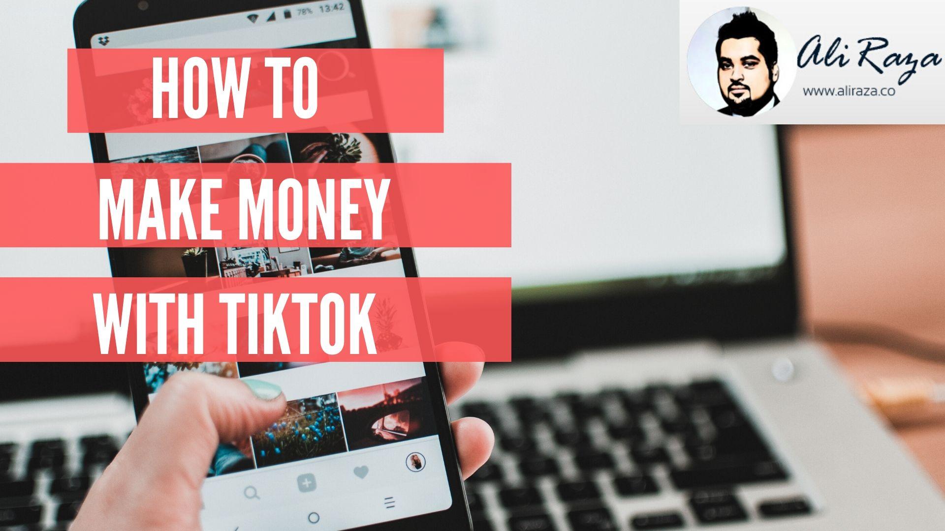 how to make money online with tiktok