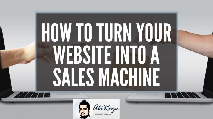 How to Turn Your Website into a Sales Machine
