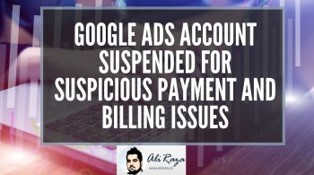Google_Ads_Account_Suspended_for_Suspicious_Payment_and_Billing_Issues
